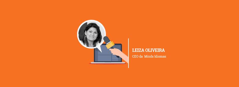 """""""A criatividade flui de forma mais fácil em um ambiente leve e sem rigidez"""" – Leiza Oliveira"""