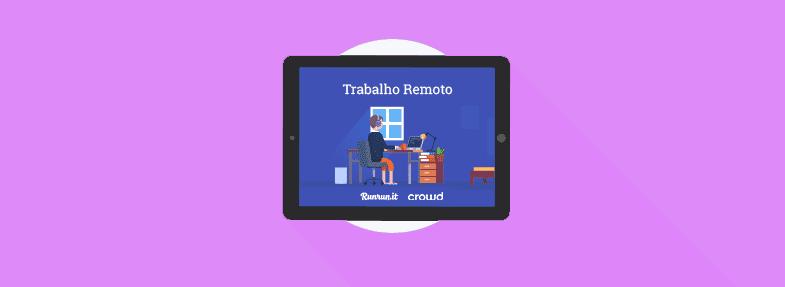 [Ebook] Trabalho remoto: benefícios, desafios & dicas