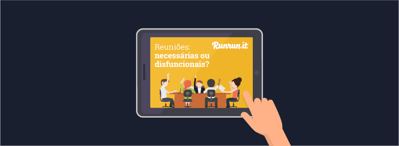 [Ebook] Reuniões: necessárias ou disfuncionais?